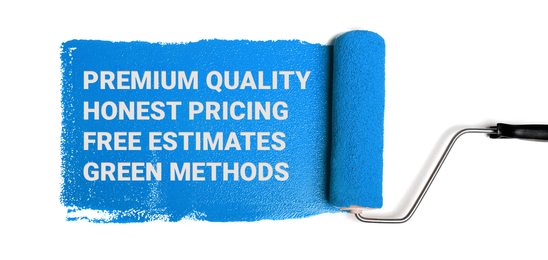 Premium Quality and Honest Pricing from New Approach Painting